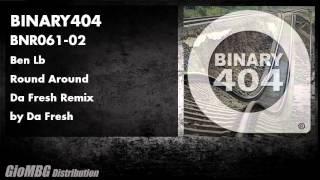 Ben Lb - Round Around [Da Fresh Remix] BNR061