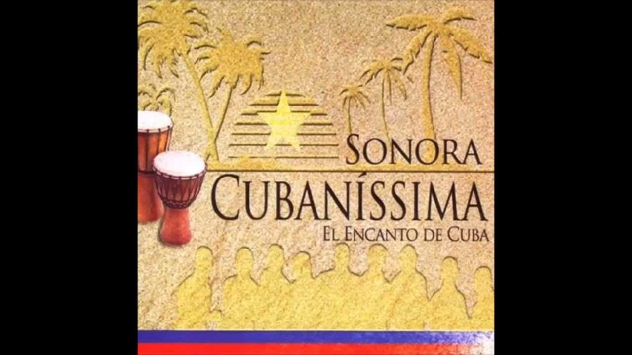 sonora cubanissima encanto cuba