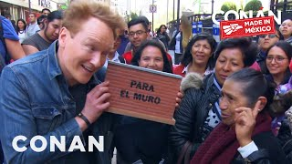 Conan Solicits Border Wall Donations - CONAN on TBS