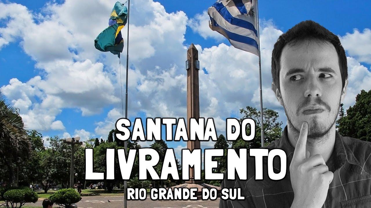 Sant'ana do Livramento Rio Grande do Sul fonte: i.ytimg.com