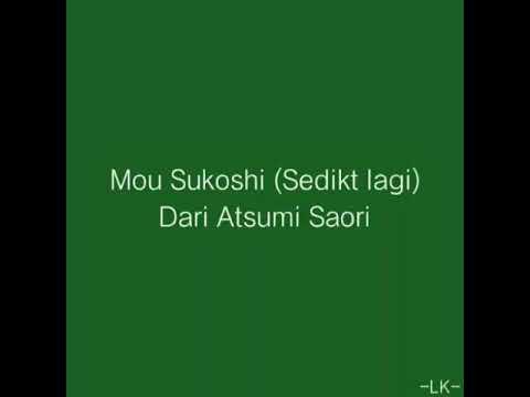 Ending Midori no Hibi Mou Sukoshi (Sedikit lagi) - Atsumi Saori dengan sub Indonesia