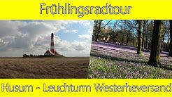 Frühlingsradtour Husum - Leuchtturm Westerheversand | 4K |