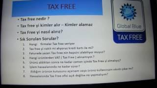 Tax Free Nedir, Tax free yi nasıl alırız, yurt dışında vergi iadesi nasıl alınır