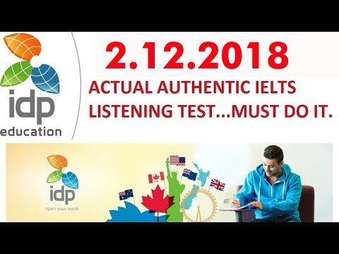 NEW IDP IELTS LISTENING PRACTICE TEST 02/12/ 2018 WITH ANSWERS