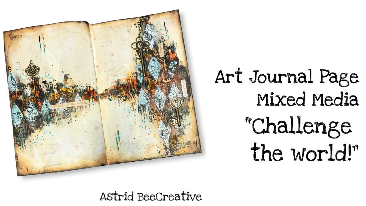 Challenge The World Art Journal Page Mixed Media With Media Products