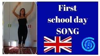 The first school day song