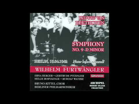Beethoven - Symphony No 9 'Choral' - Furtwängler, BPO (19 April 1942)