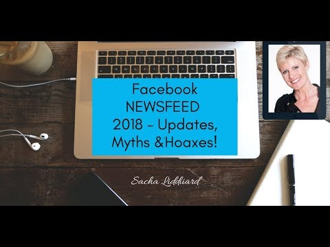 Facebook News Feed Changes 2018 - Updates Myths & Hoaxes