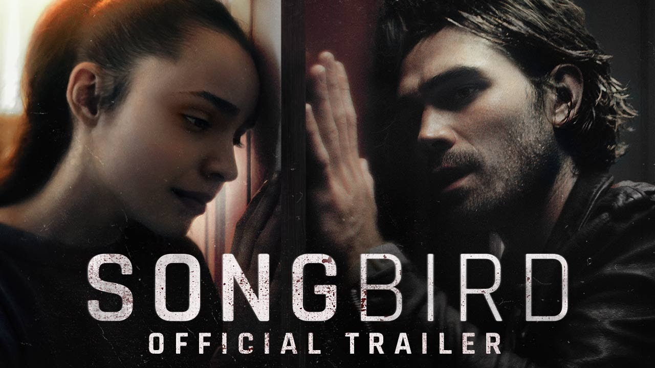 Songbird Official Trailer HD On Demand Everywhere December 11 YouTube