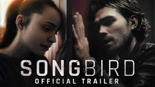 Songbird | Official Trailer [HD] | Coming Soon