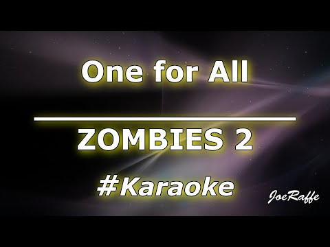 ZOMBIES 2 - One for All Karaoke