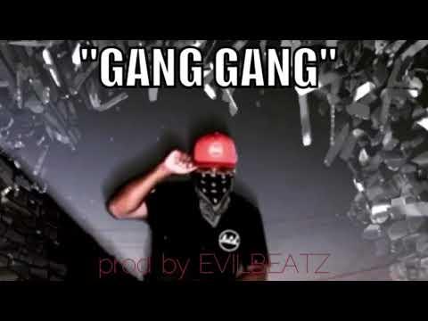 EvilBeatz - Gang Gang