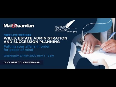 Wills, Estate Administration and Succession Planning Webinar