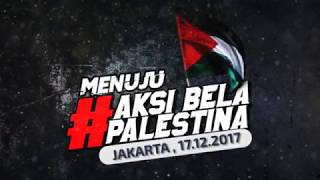MENUJU AKSI BELA PALESTINA | AQL ISLAMIC CENTER