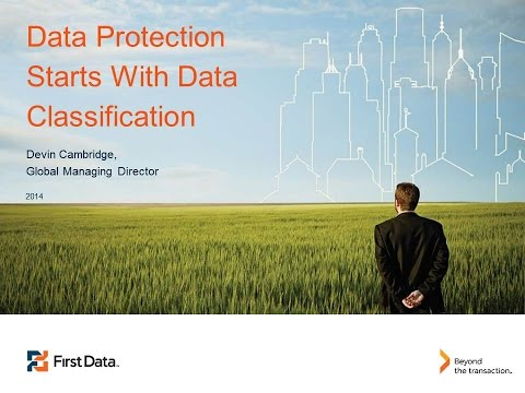 2014 Cyber Security Session 23 - Data Protection Starts with Data Classification