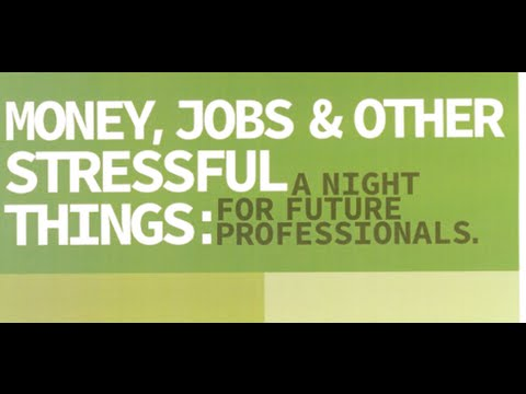 Money, Jobs, and Other Stressful Things: A Night for Future Professionals