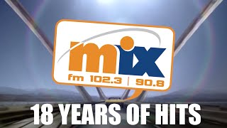 MIX FM: 18 YEARS OF HITS