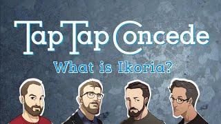 What Is Ikoria? || Ttc 311