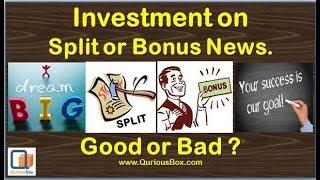 What is Stock Bonus and Stock Split | Should we Investment After Bonus Split NEWS | QuriousBox