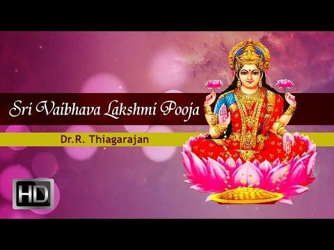 Sri Vaibhava Lakshmi Pooja - Visesharchana Mantra - Mantra for Wealth - Dr.R. Thiagarajan