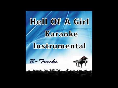 Hell Of A Girl (Grace) Karaoke Instrumental