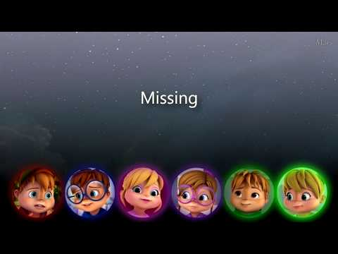 The Chipmunks and The Chipettes- Missing You (Lyrics)
