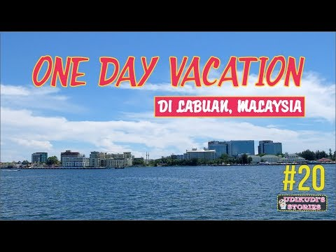 VLOG #20 ONE DAY VACATION IN LABUAN, MALAYSIA