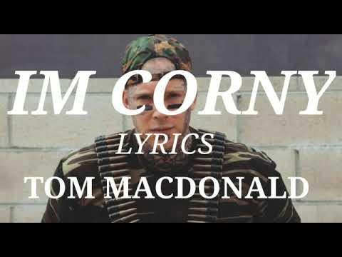 Tom MacDonald – IM CORNY (Lyrics) New Diss