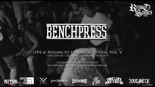 Benchpress  Live @ Return to Strength Festival Vol. V (HD)
