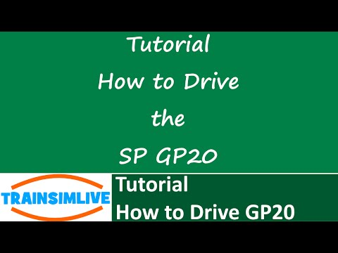 Train Simulator 2015 Tutorial - How to Drive the Southern Pacific GP20 |