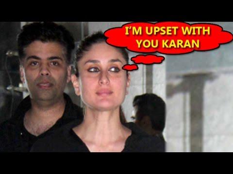 Why Is Kareena Kapoor Khan Upset With Karan Johar? | Bollywood Gossip