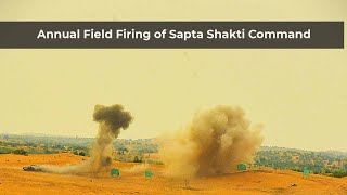 Annual Field Firing of Sapta Shakti Command units conducted in Bikaner