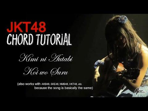 (CHORD) JKT48 - Kimi ni Autabi Koi wo Suru (FOR MEN)