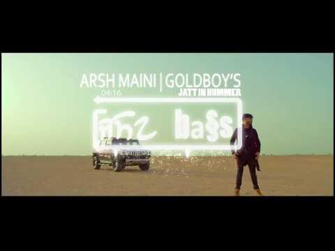 Jatt In Hummer[BASS BOOSTED]: Arsh Maini| Goldboy | New Punjabi Songs 2017