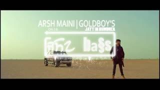 Jatt In Hummer[BASS BOOSTED]: Arsh Maini  | Goldboy | New Punjabi Songs 2017