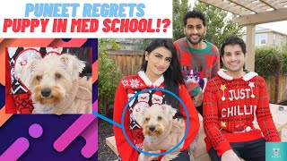 Puneet Regrets Getting a DOG in Medical School!? | The MedBros SHOW Ep 5 part 2
