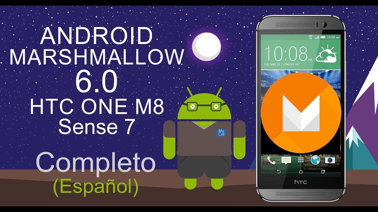HTC ONE M8 6.0 MARSHMALLOW SENSE 7