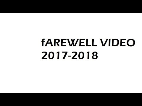 2017-2018 FAREWELL VIDEO 10th SCTS!!!!!!