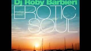 Max Donati & Roby Barbieri feat. Max Jiji - Erotic soul - radio edit