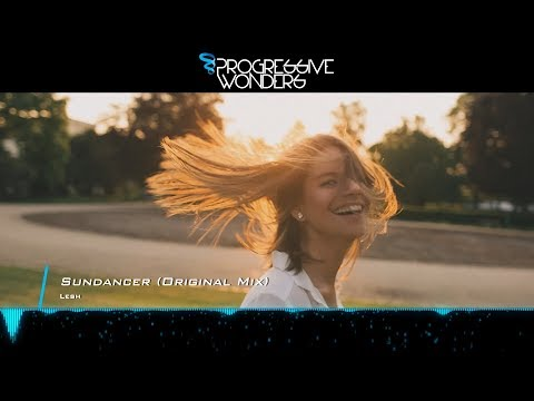 Lesh - Sundancer (Original Mix) [Music Video] [Sunrise Digital]