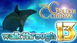 The Golden Compass Walkthrough Part 13 (PS3, PS2, Wii, X360, PSP)