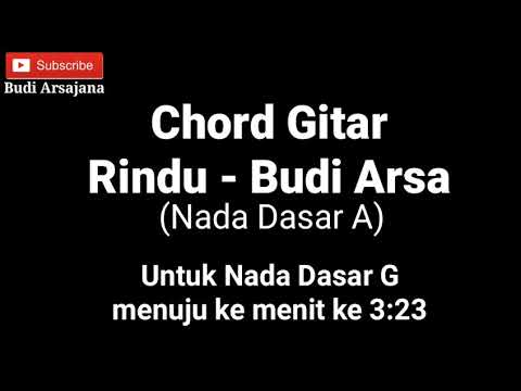 Chord Gitar Rindu - Budi Arsa (Versi Baru)