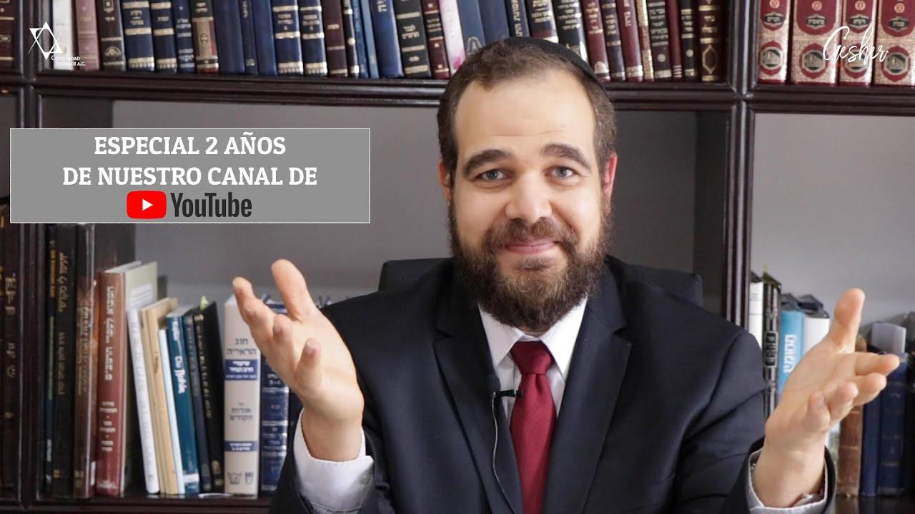ESPECIAL - Celebremos juntos 2 años de Gesher en YouTube  - Con el Rabino Moisés Chicurel