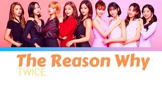 Download lagu TWICE - The Reason Why 歌詞   Lyrics (JPN / ROM / ENG)