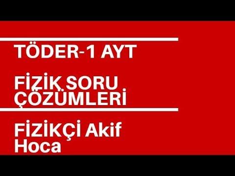 TÖDER-1 AYT FİZİK SORU ÇÖZÜMLERİ