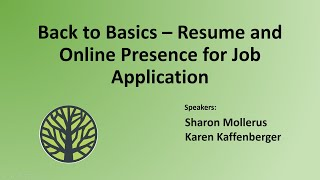Back to Basics - Resume and Online Presence for Job Application