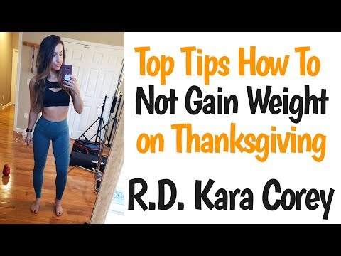 How To Not Gain Weight on Thanksgiving Registered Dietitian Kara Corey