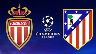 Monaco vs Atletico Madrid - Highlights & All Goals - UEFA Champions League 2018/19 [UCL] - Gameplay