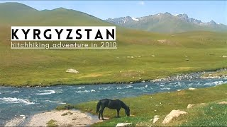 Travel Vlog: Hitchhiking in Kyrgyzstan (2010)
