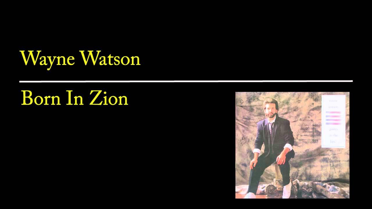 wayne-watson-born-in-zion-searchlightbooks
